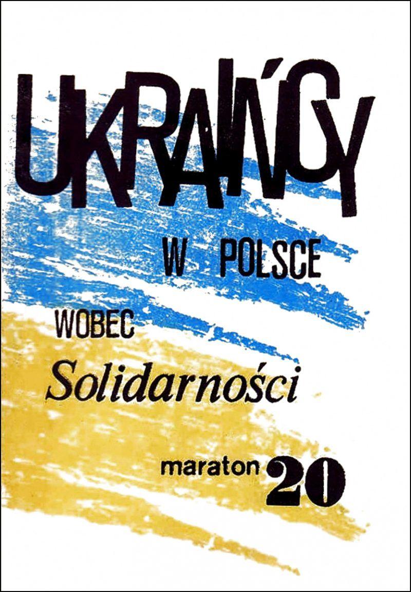 """Okładka książki """"Ukraińcy w Polsce wobec Solidarności"""" Eugeniusza Misiło"""
