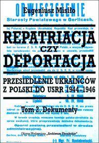 """Okładka książki """"Repatriacja czy deportacja, tom 2"""" Eugeniusza Misiło"""